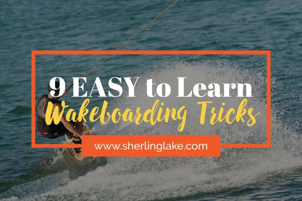 Easy to learn wakeboarding tricks for beginners