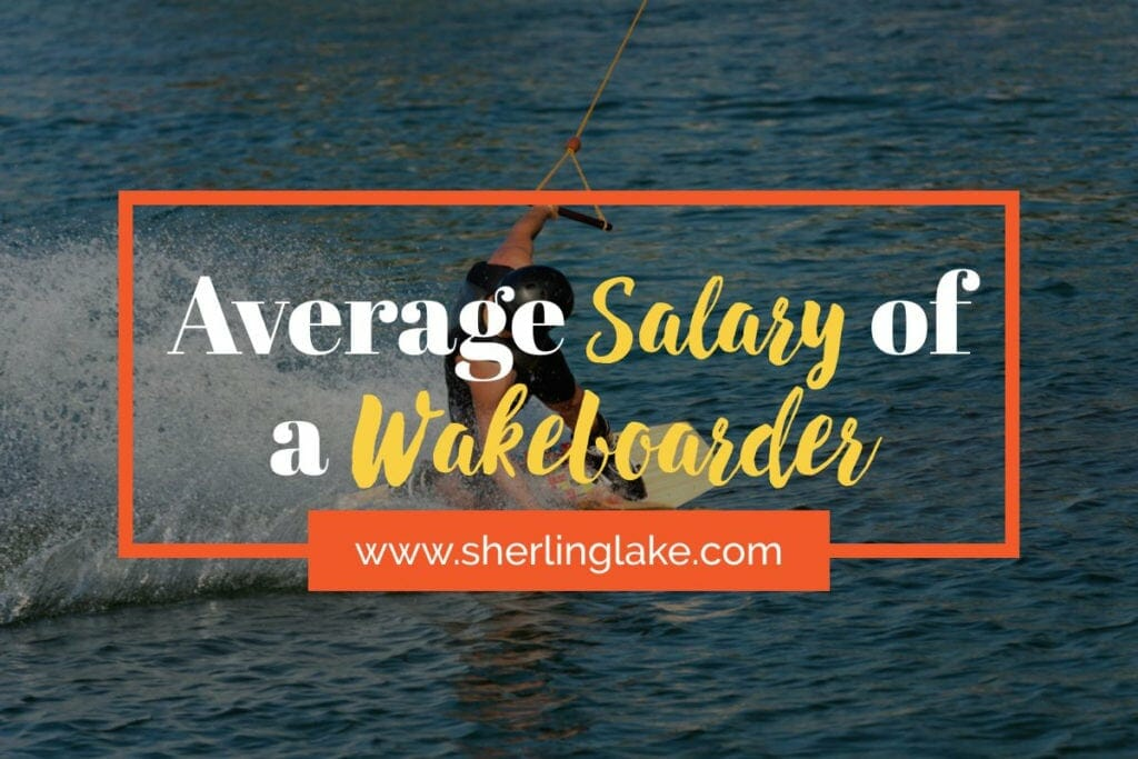 Average Salary of a Wakeboarder